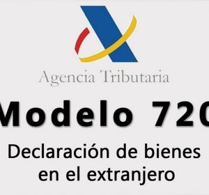 img-de-nuevo-el-modelo-720-sobre-la-declaracion-de-bienes-y-derechos-en-el-extranjero